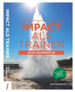 Silvia Blankestijn boek Impact als professioneel trainer