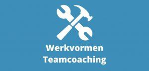 Werkvormen Teamcoaching