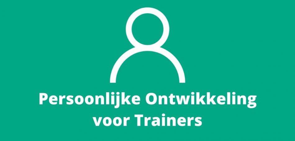 Persoonlijke Ontwikkeling voor Trainers